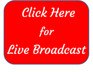 Click Here for Live Broadcast Button