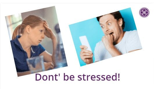 Don't Be Stressed